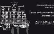 """Nocne zwiedzanie miasta z dreszczykiem """"Śladami kłodzkiego architekta Andreasa Ernsta"""" - impreza plenerowa na ulicach miasta"""