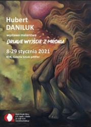 plakat_wystawa_HUBERT_daniluk_2021_B.jpg